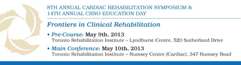 8th Annual Cardiac Symposium & 14th Annual CRNO Education Day Frontiers in Clinical Rehabilitation