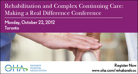 Rehabilitation and Complex Continuing Care: Making a Real Difference